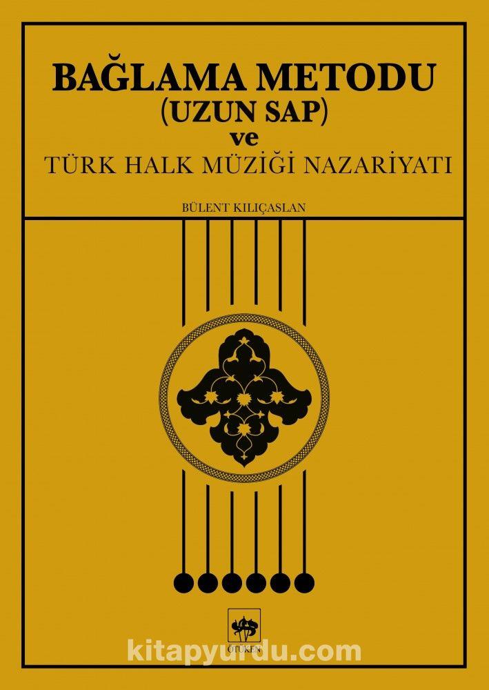 Bağlama Metodu Uzun Sap ve Türk Halk Müziği Nazariyatı PDF Kitap İndir