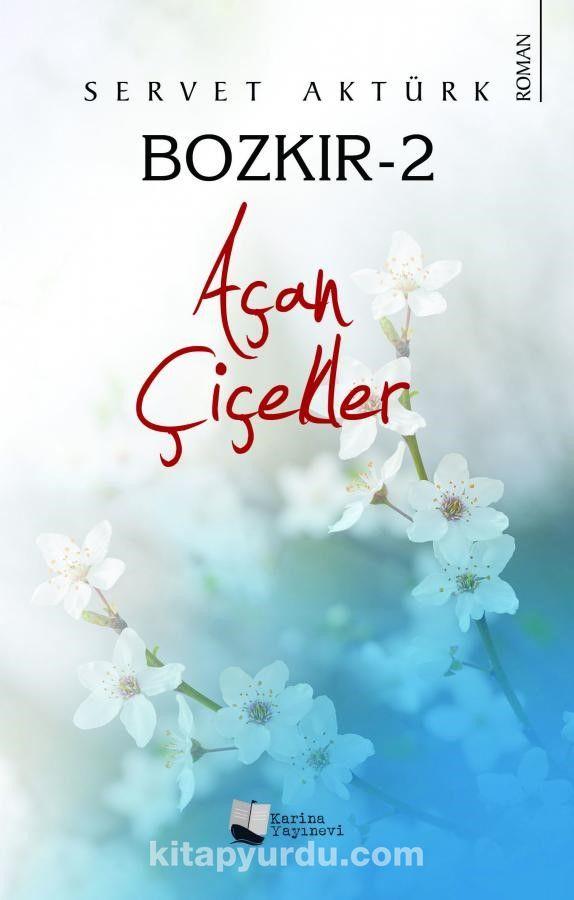 Bozkır 2 / Açan Çiçekler PDF Kitap İndir