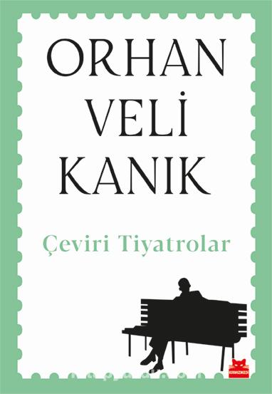 Çeviri Tiyatrolar / Orhan Veli Kanık PDF Kitap İndir