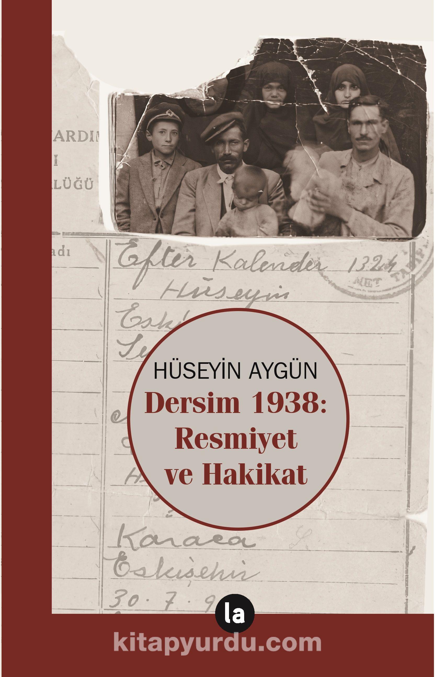 Dersim 1938 - Resmiyet ve Hakikat PDF Kitap İndir