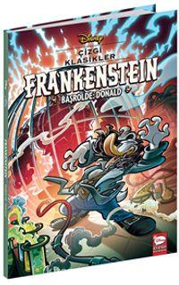 Disney Çizgi Klasikler / Frankenstein Başrolde: Donald PDF Kitap İndir