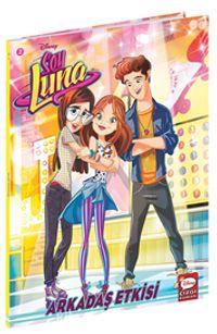Disney Soy Luna - Arkadaş Etkisi PDF Kitap İndir
