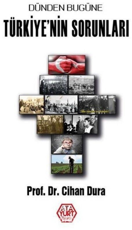 Dünden Bugüne Türkiye'nin Sorunları PDF Kitap İndir