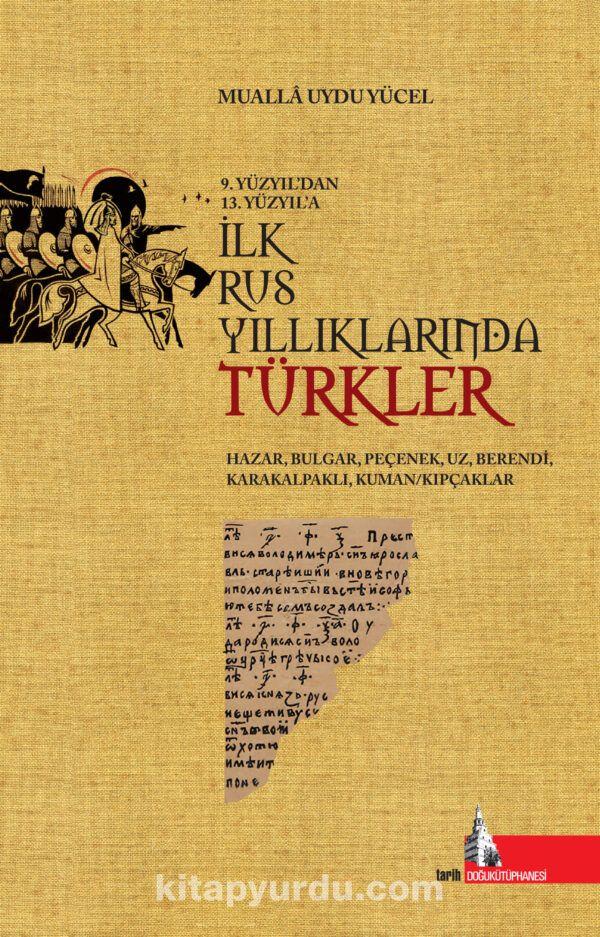 İlk Rus Yıllıklarında Türkler PDF Kitap İndir