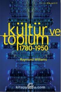 Kültür ve Toplum (1780-1950) PDF Kitap İndir