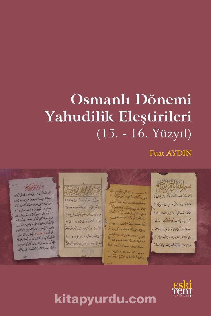 Osmanlı Dönemi Yahudilik Eleştirileri PDF Kitap İndir