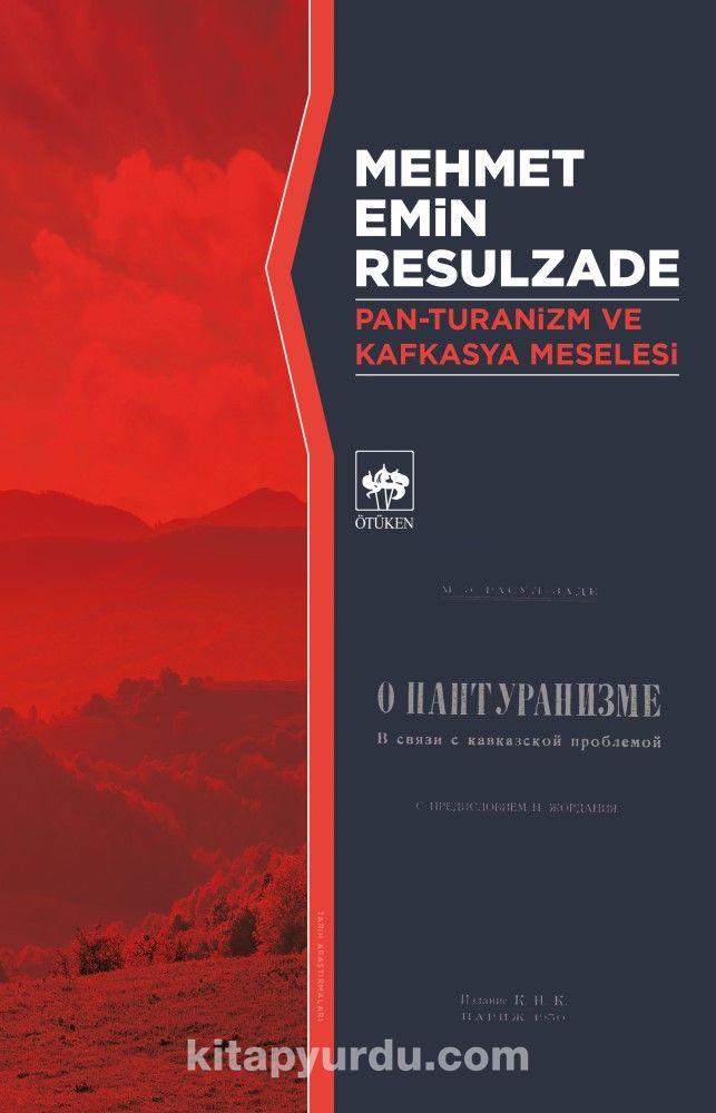 Pan-Turanizm ve Kafkasya Meselesi PDF Kitap İndir