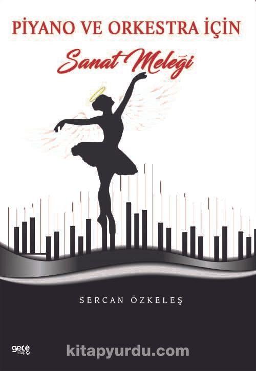 Piyano ve Orkestra İçin Sanat Meleği PDF Kitap İndir
