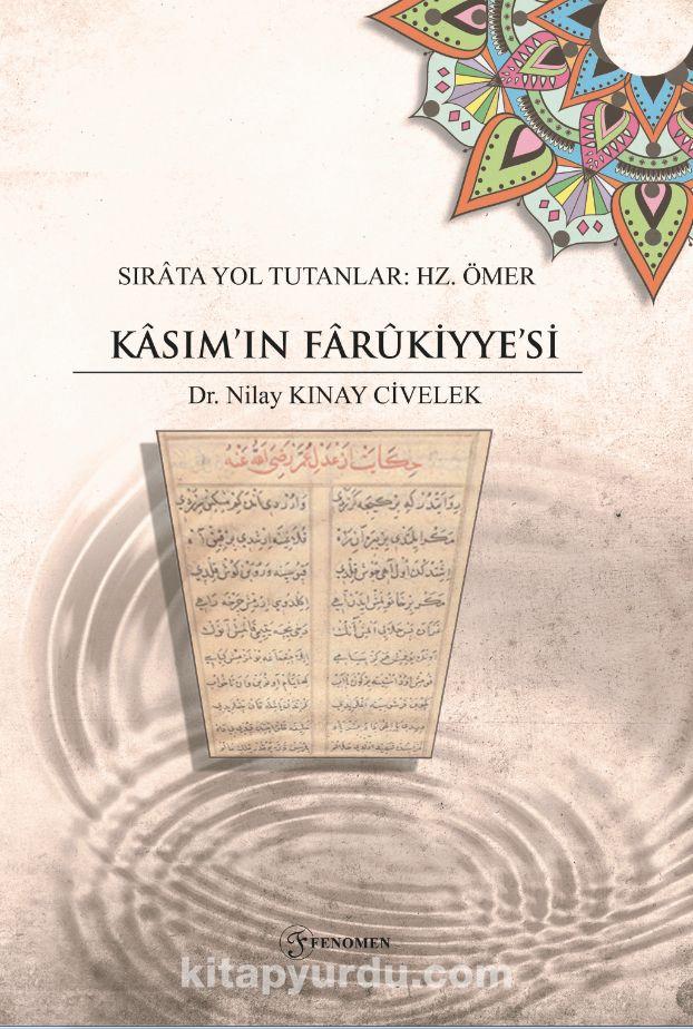 Sırata Yol Tutanlar: Hz. Ömer - Kasım'ın Farukiyye'si PDF Kitap İndir