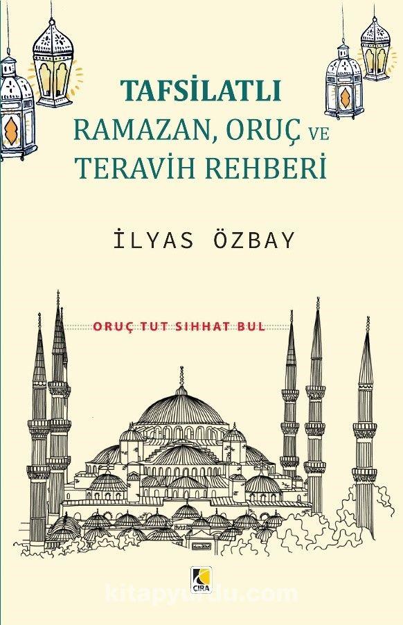 Tafsilatlı Ramazan, Oruç ve Teravih Rehberi PDF Kitap İndir