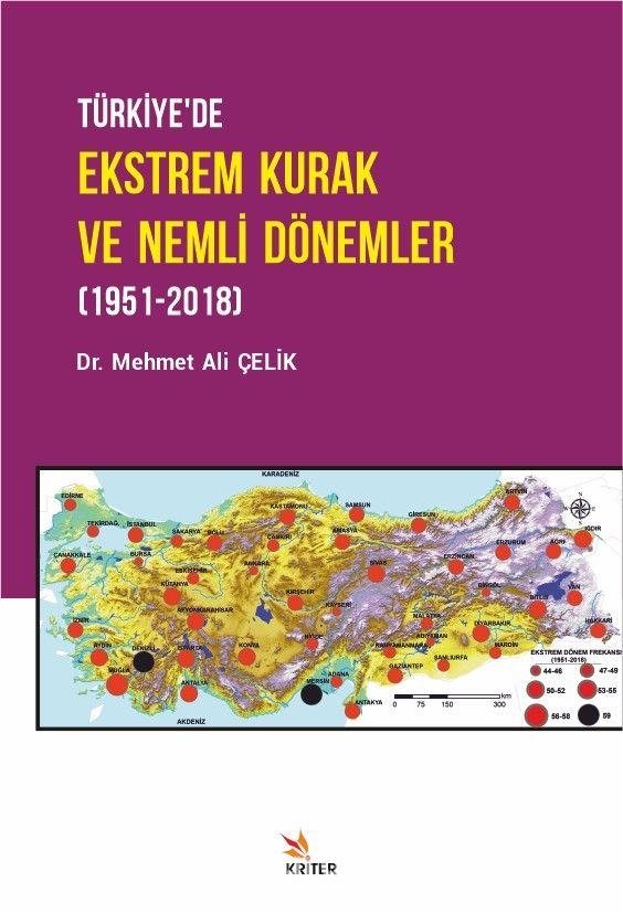 Türkiye'de Ekstrem Kurak ve Nemli Dönemler (1951-2018) PDF Kitap İndir