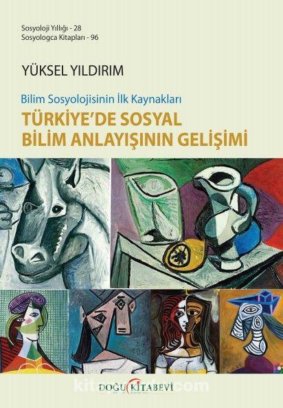 Türkiye'de Sosyal Bilim Anlayışının Gelişimi PDF Kitap İndir