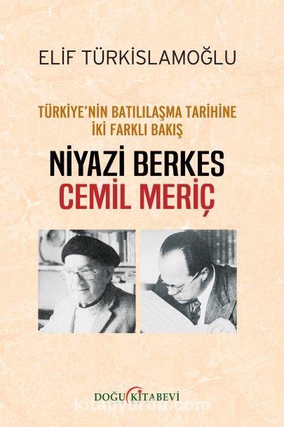 Türkiye'nin Batılılaşma Tarihine İki Farklı Bakış PDF Kitap İndir