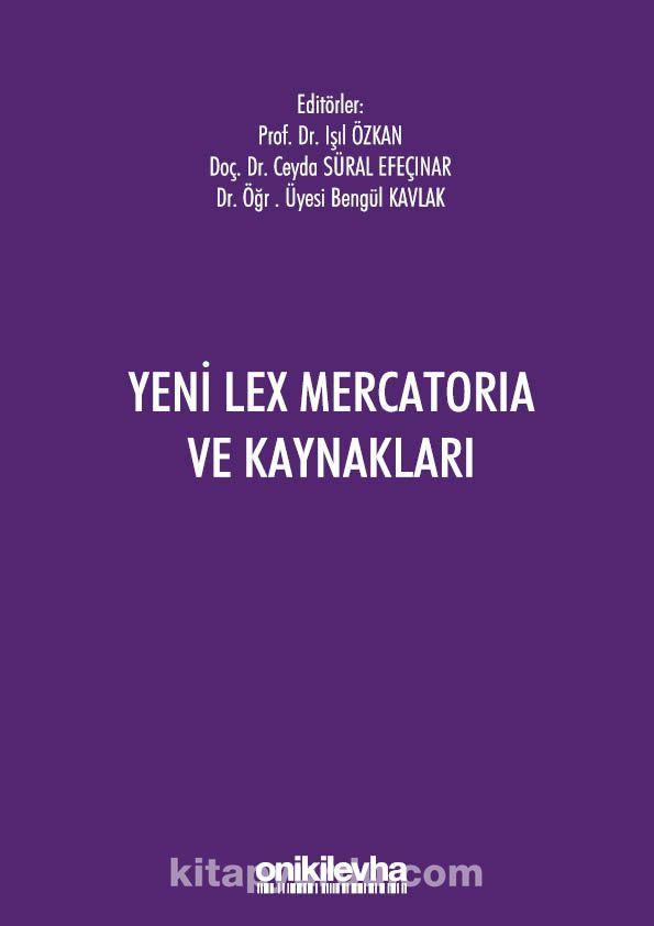 Yeni Lex Mercatoria ve Kaynakları PDF Kitap İndir