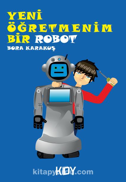 Yeni Öğretmenim Bir Robot  PDF Kitap İndir