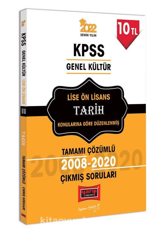 2022 KPSS Genel Kültür Lise Ön Lisans Tarih Tamamı Çözümlü Çıkmış Sorular PDF Kitap İndir