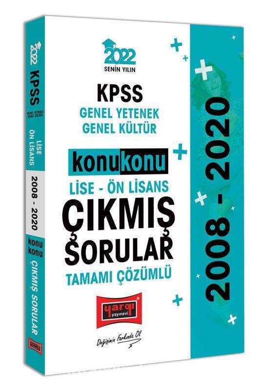 2022 KPSS Genel Yetenek Genel Kültür Lise Ön Lisans Konu Konu Tamamı Çözümlü Çıkmış Sorular PDF Kitap İndir
