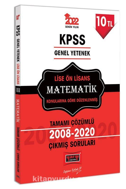 2022 KPSS Genel Yetenek Lise Ön Lisans Matematik Tamamı Çözümlü Çıkmış Sorular PDF Kitap İndir