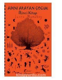 Adını Arayan Çocuk - İkinci Kitap PDF Kitap İndir