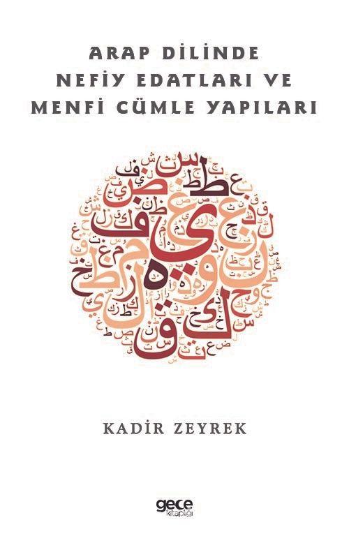Arap Dilinde Nefiy Edatları ve Menfi Cümle Yapıları PDF Kitap İndir