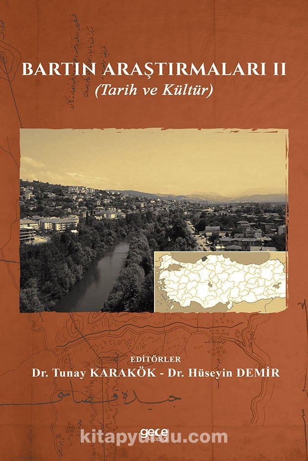 Bartın Araştırmaları II (Tarih ve Kültür) PDF Kitap İndir