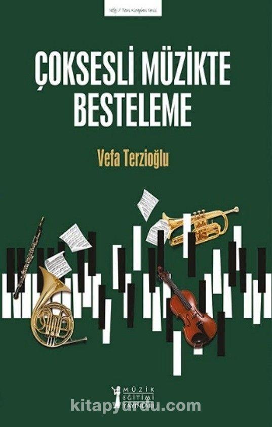 Çoksesli Müzikte Besteleme PDF Kitap İndir