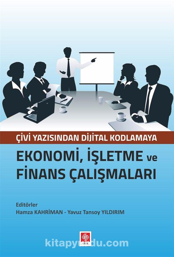 Ekonomi, İşletme ve Finans Çalışmaları PDF Kitap İndir