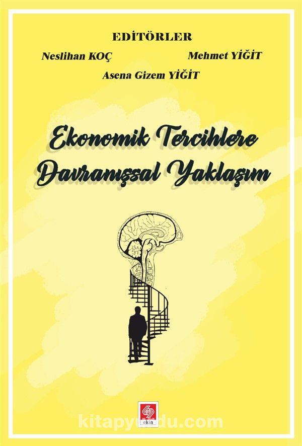 Ekonomik Tercihlere Davranışsal Yaklaşım PDF Kitap İndir