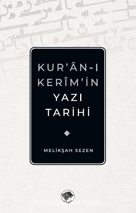 Kur'an-ı Kerim'in Yazı Tarihi PDF Kitap İndir