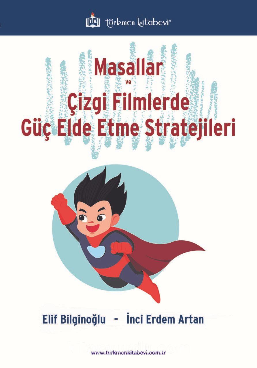 Masallar ve Çizgi Filmlerde Güç Elde Etme Stratejileri PDF Kitap İndir