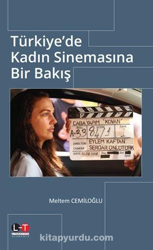 Türkiye'de Kadın Sinemasına Bir Bakış PDF Kitap İndir