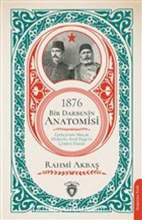 1876 Bir Darbenin Anatomisi PDF Kitap İndir