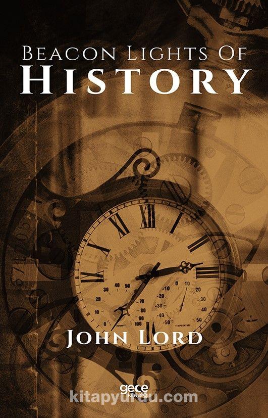 Beacon Lights Of History PDF Kitap İndir