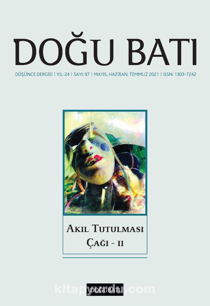 Doğu Batı Dergisi 97. Sayı Akıl Tutulması Çağı II PDF Kitap İndir