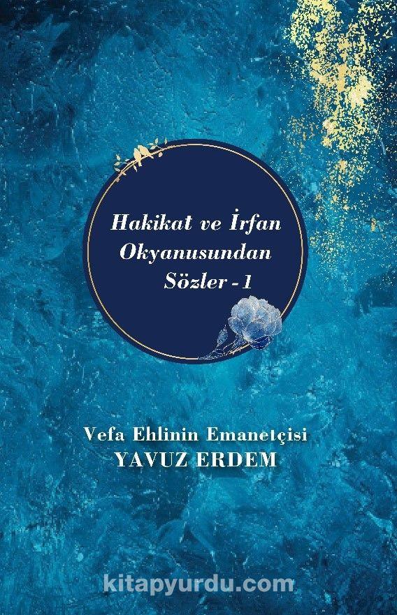 Hakikat ve İrfan Okyanusundan Sözler PDF Kitap İndir