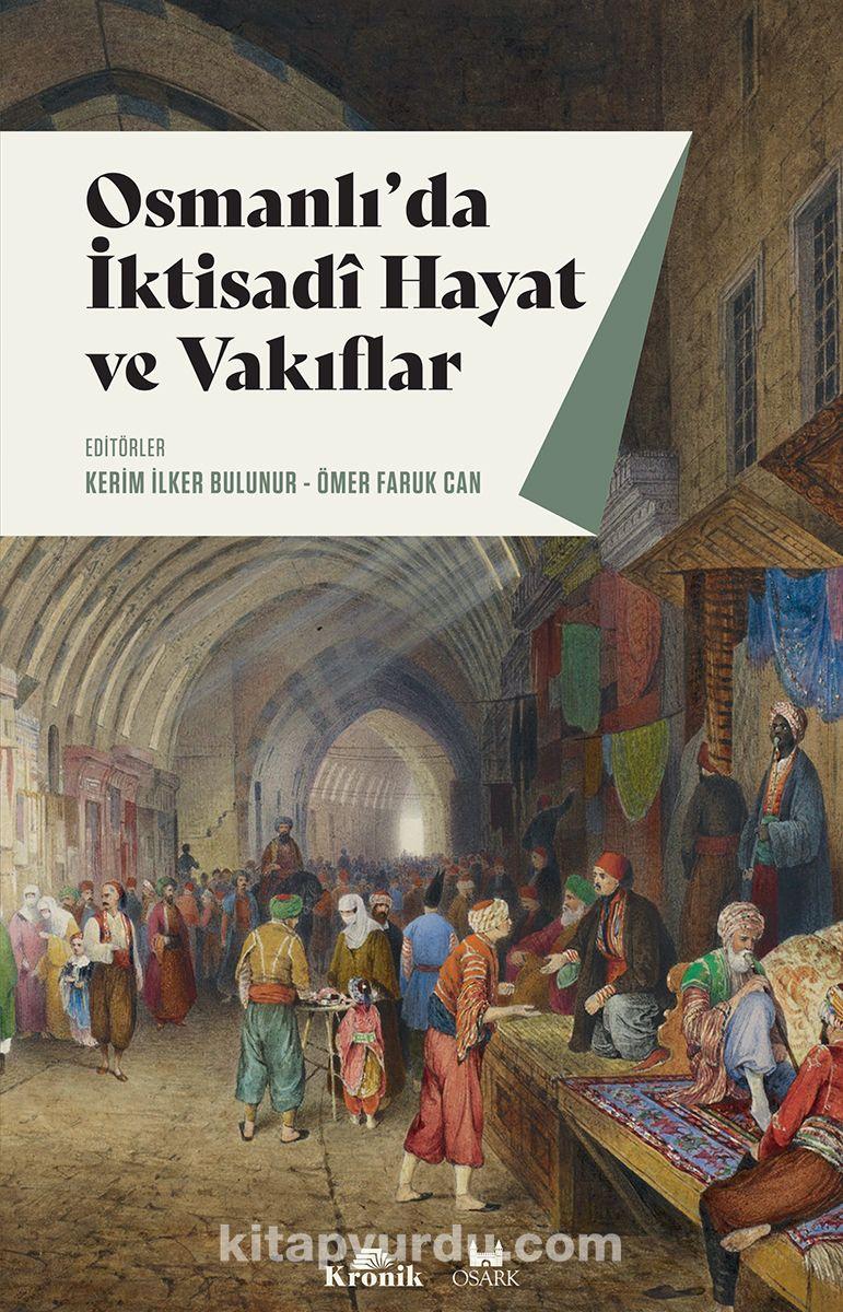 Osmanlı'da İktisadi Hayat ve Vakıflar PDF Kitap İndir