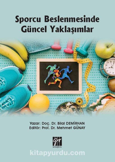 Sporcu Beslenmesinde Güncel Yaklaşımlar PDF Kitap İndir