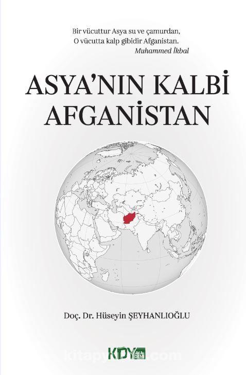 Asya'nın Kalbi Afganistan  PDF Kitap İndir