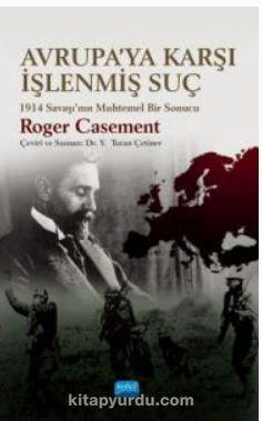 Avrup'ya Karşı İşlenmiş Suç 1914 Savaşı'nın Muhtemel Bir Sonucu PDF Kitap İndir