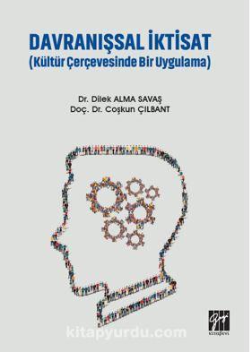 Davranışsal İktisat (Kültür Çerçevesinde Bir Uygulama) PDF Kitap İndir