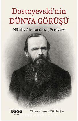 Dostoyevski'nin Dünya Görüşü PDF Kitap İndir