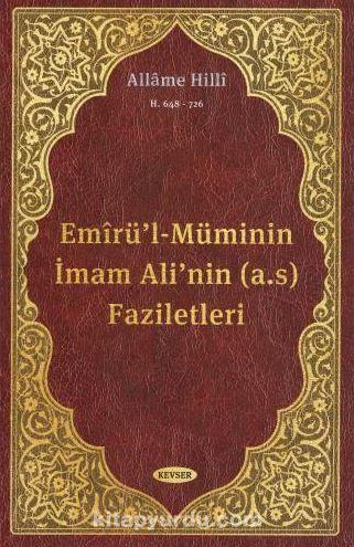 Emirü'l-Müminin İmam Ali'nin (a.s) Faziletleri PDF Kitap İndir