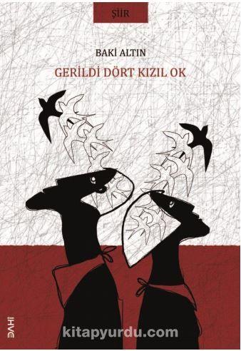Gerildi Dört Kızıl Ok PDF Kitap İndir