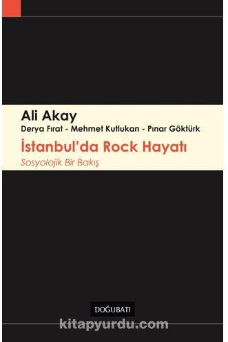 İstanbul'da Rock Hayatı Sosyolojik Bir Bakış PDF Kitap İndir