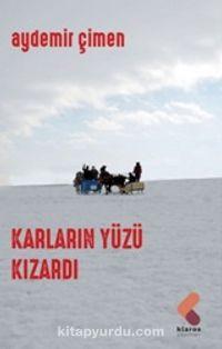 Karların Yüzü Kızardı PDF Kitap İndir