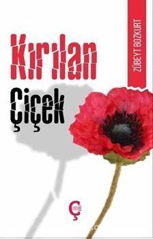 Kırılan Çiçek PDF Kitap İndir
