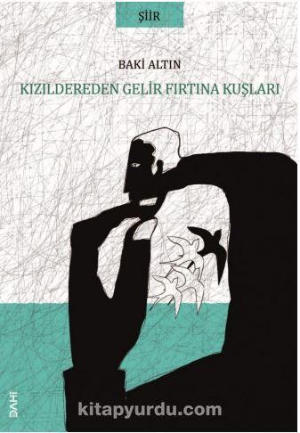 Kızıldereden Gelir Fırtına Kuşları  PDF Kitap İndir