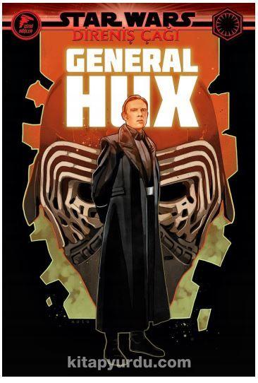 Star Wars: Direniş Çağı / General Hux PDF Kitap İndir