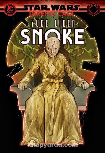Star Wars: Direniş Çağı / Yüce Lider Snoke PDF Kitap İndir
