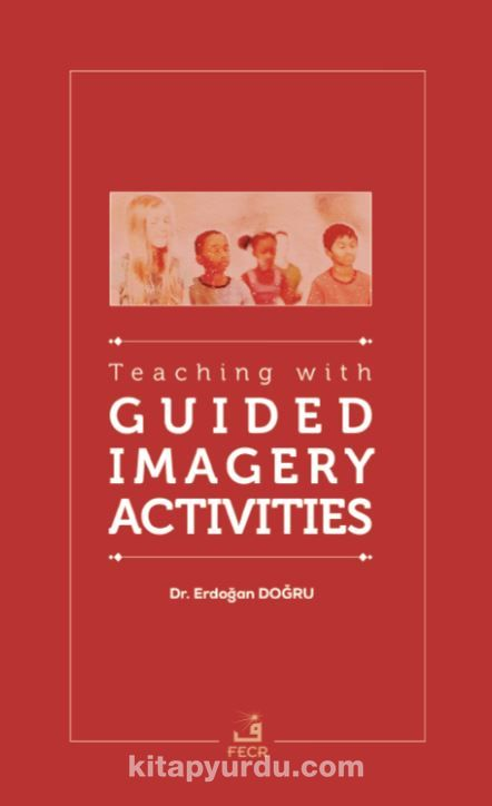 Teaching with Guided Imagery Activities PDF Kitap İndir
